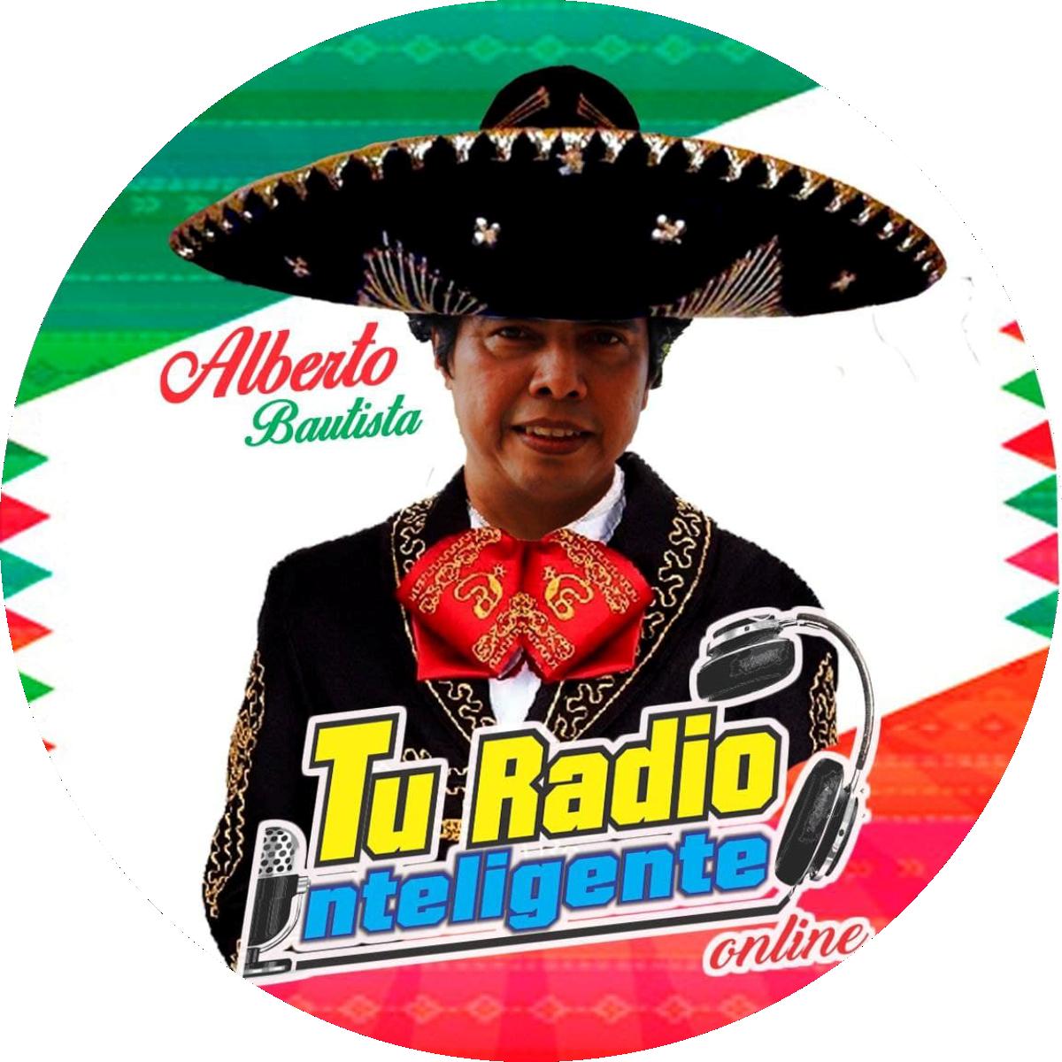 Alberto Bautista Juárez Conductor y Director de TU RADIO INTELIGENTE