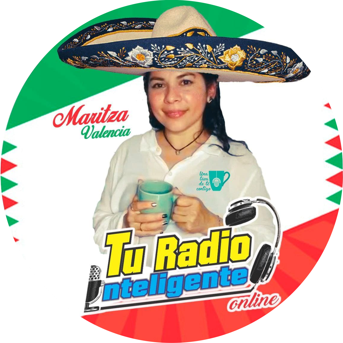 Maritza Valencia Conductora UNA TAZA DE TE CONTIGO